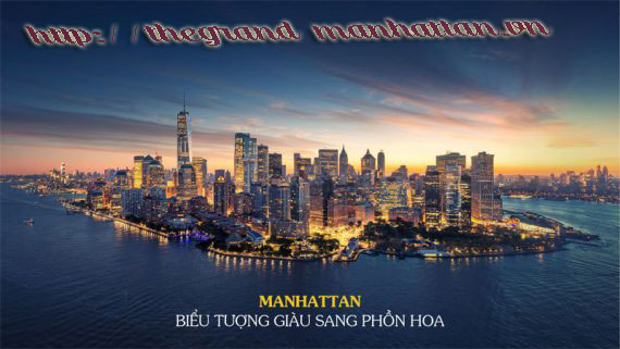 The Grand Manhattan Cô Bắc